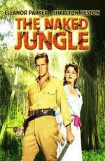 Обнаженные джунгли / The Naked Jungle (1954)