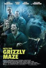 Гризли / Into the Grizzly Maze (2014)
