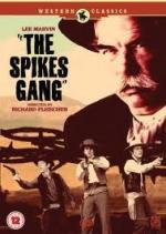 Банда Спайкса / The Spikes Gang (1974)