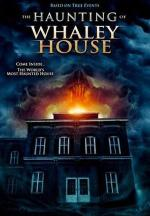 Призраки дома Уэйли / The Haunting of Whaley House (2012)