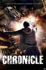 Хроника / Chronicle (2012)
