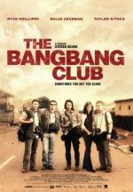 Клуб безбашенных / The Bang Bang Club (2011)