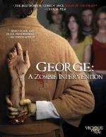 Джордж: Зомби-реабилитация / George: A Zombie Intervention (2011)