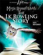 Магия слов: История Дж.К. Роулинг / Magic Beyond Words: The JK Rowling Story (2011)