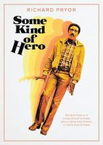 Ну и герой / Some Kind of Hero (1982)