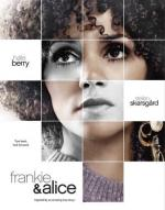 Фрэнки и Элис / Frankie and Alice (2010)