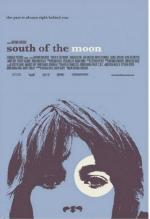К югу от луны / South of the Moon (2008)