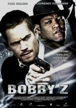 Подстава / The Death and Life of Bobby Z (2007)
