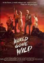Обезумевший мир / World Gone Wild (1988)