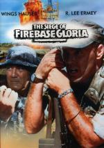 Осада базы Глория / The Siege of Firebase Gloria (1989)