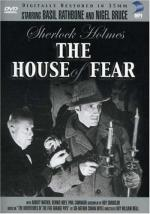 Шерлок Холмс: Замок ужаса / Sherlock Holmes: The House of Fear (1945)