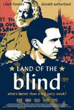 Страна Слепых / Land of the Blind (2006)