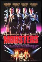 Гангстеры / Mobsters (1991)