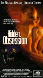 Скрытое безумие / Hidden Obsession (1993)