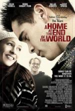Дом на краю света / A Home at the End of the World (2004)