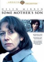 Сыновья / Some Mother's Son (1996)