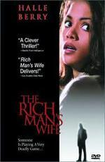 Жена богача / The Rich Man's Wife (1996)