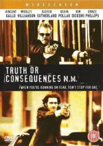 Правда и последствия / Truth or Consequences, N.M. (1997)