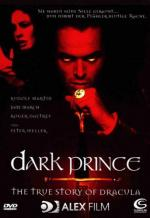 Князь Дракула / Dark Prince: The True Story of Dracula (2000)