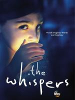 Шёпот / The Whispers (2015)